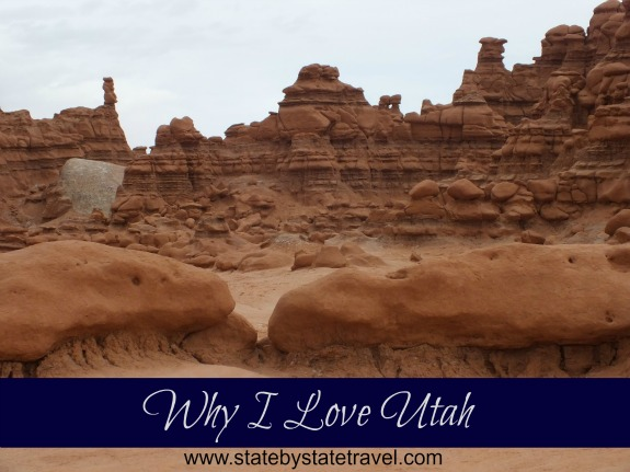 Why I Love Utah State By State Travel