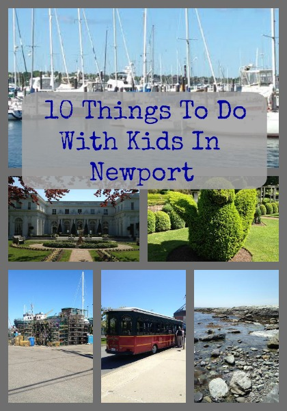10 Things To Do With Kids In Newport, RI
