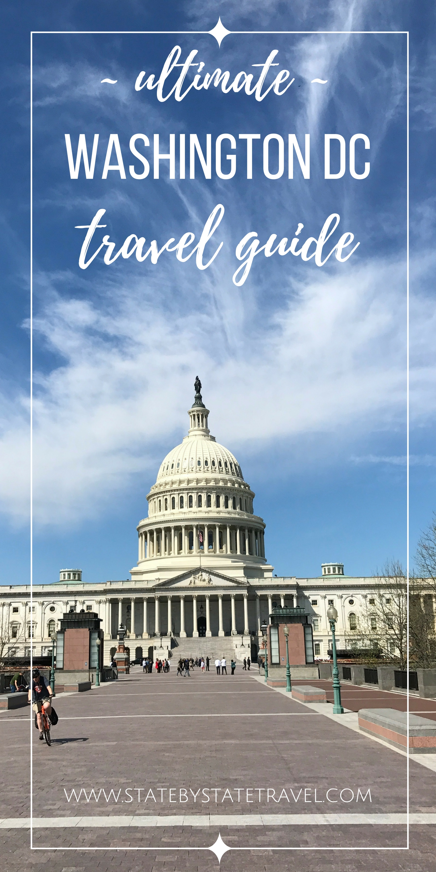 ultimate Washington DC Travel Guide