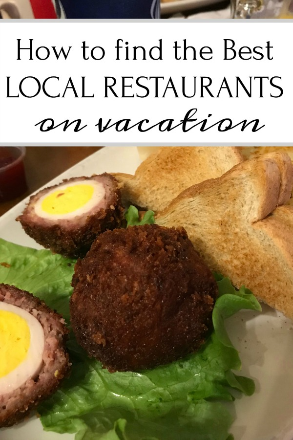 How to find the best local restaurants on vacation
