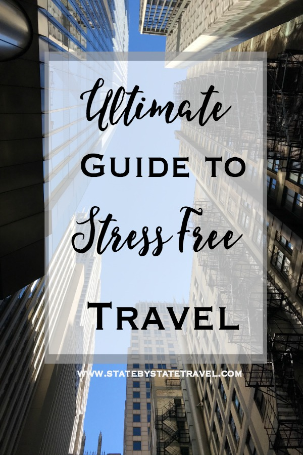 ultimate guide to stress free travel